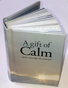 A Gift of Calm…peace among the pressure