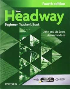 New Headway Beginner Fourth Edition Teacher's Book+Teacher's Resource Disc