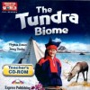 The Tundra Biome Discover our Amazing world CLIL Readers  Teacher's CD-ROM