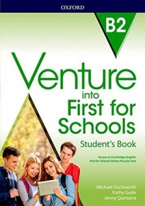 Venture into first for Schools Student's Book