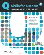 Q Skills for Success 2 Listening and Speaking Student Book