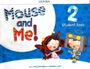 Mouse and Me! 2 Student Book Pack